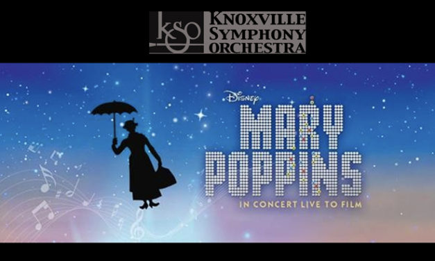 Knoxville Symphony Orchestra: Disney In Concert – Mary Poppins (Film & Orchestra)